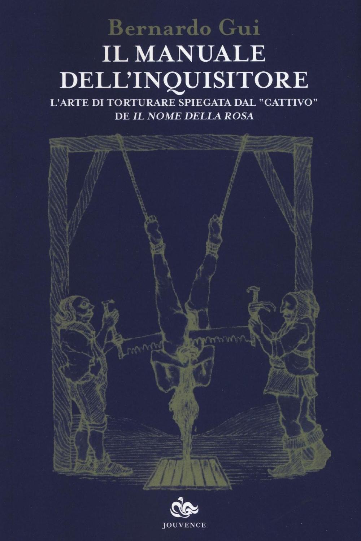 Il manuale dell'Inquisitore - Radici Cristiane