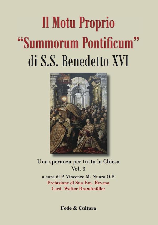 """Il Motu Proprio """"Summorum Pontificum"""" di S.S. Benedetto XVI"""